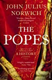 The Popes: A History [Lingua inglese]
