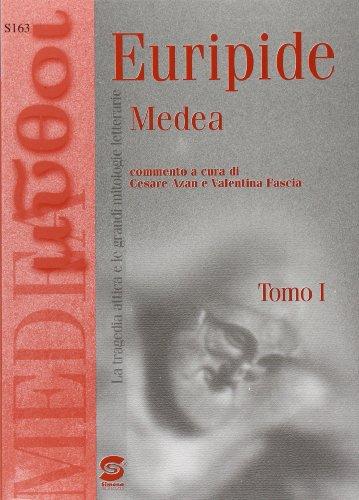 Medea. Il mito di Medea tra antichi e moderni. Per i Licei e gli Ist. Magistrali