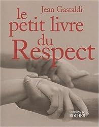 Le petit livre du respect