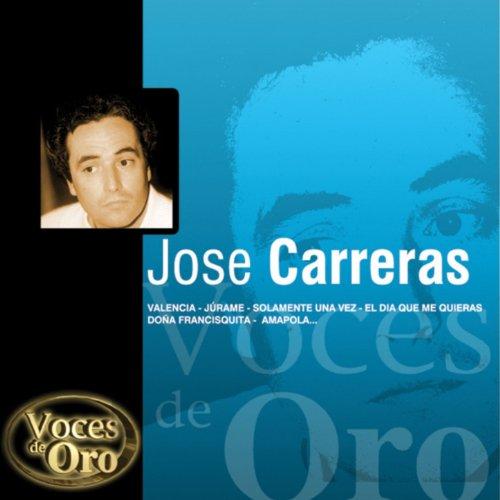 Voces de Oro : José Carreras