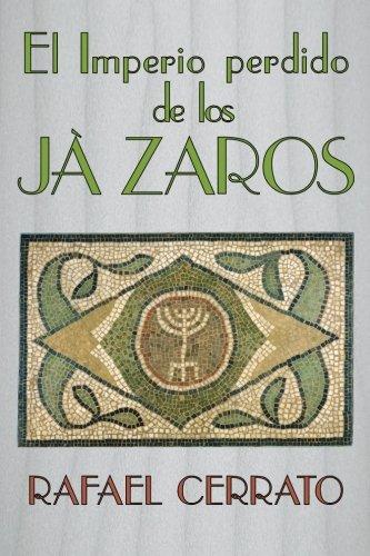 El Imperio perdido de los Jazaros: De Córdoba a Jazaria pasando por Jerusalem