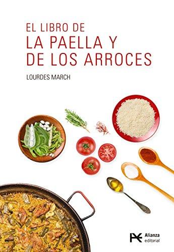 El libro de la paella y de los arroces por Lourdes March Ferrer