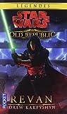 Star Wars - The Old Republic, tome 3 : Revan par Karpyshyn