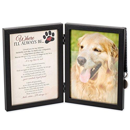 Where I 'll Always Be Hund Memorial 5x 7Bilderrahmen mit PET Tag (Pet-bilderrahmen 5x7)