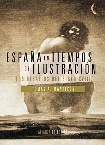 España en tiempos de Ilustración (El Libro Universitario - Manuales)