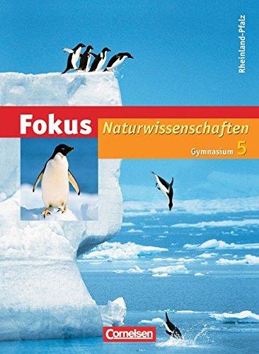 Fokus Naturwissenschaften - Gymnasium Rheinland-Pfalz: 5. Schuljahr. Schülerbuch