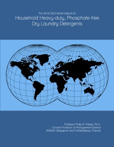 the-2018-2023-world-outlook-for-household-heavy-duty-phosphate-free-dry-laundry-detergents