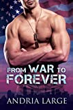 From War to Forever (English Edition)