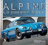 Alpine - La passion bleue