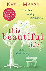 This Beautiful Life: the moving and uplifting page-turner from the #1 bestselling author