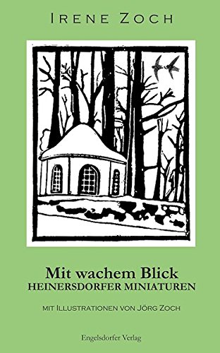 Mit wachem Blick: Heinersdorfer Miniaturen