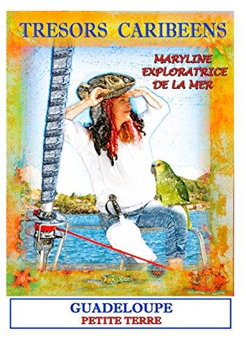Trésors caribéens maryline l'exploratrice de...