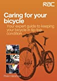 Caring for your bicycle - Your expert guide to keeping your bicycle in tip-top condition (English Edition)