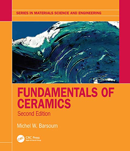 Fundamentals of Ceramics (Series in Materials Science and Engineering) (English Edition)