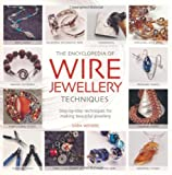 Encyclopedia of Wire Jewellery