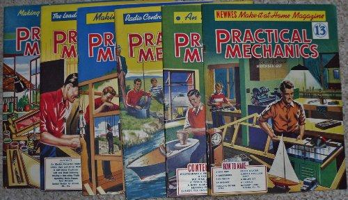 Practical Mechanics,vol.XXIV no.277 - vol.XXV, no.286, March-December 1957 (excluding April & August