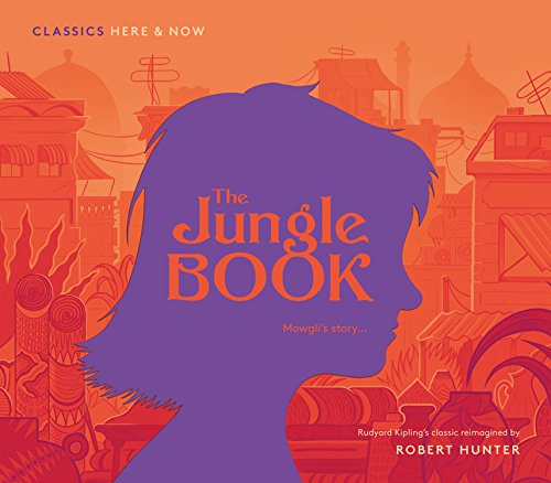 The Jungle Book (Classics Here & Now 1)
