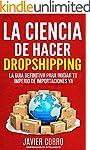 LA CIENCIA DE HACER DROPSHIPPING: LA...