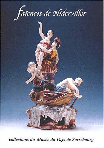 Faïences de Niderviller. : Collection du Musée de Sarrebourg