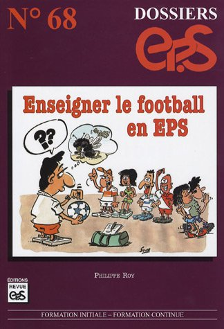 Enseigner le football en EPS