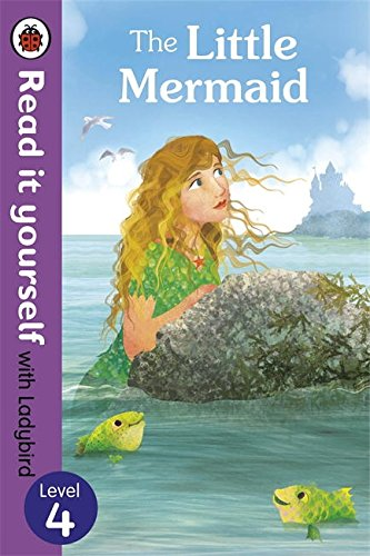 The Little Mermaid - Read it yourself with Ladybird: Level 4 (Read It Yourself Level 4)
