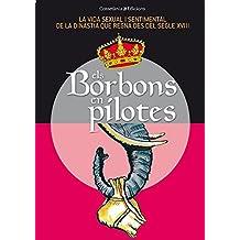 Els Borbons En Pilotes (Altres)