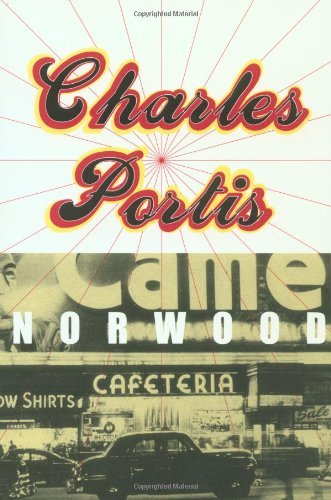 Norwood by Charles Portis (1999-08-01)