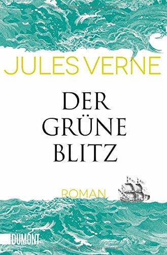 Der grüne Blitz: Roman (Taschenbücher)