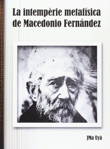 La intempèrie metafísica de Macedonio Fernández (Scripta)