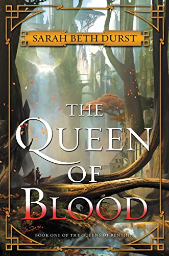 The Queen of Blood: Book One of The Queens of Renthia (English Edition)