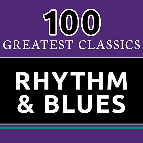 100 Greatest Classics - Rhythm...