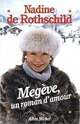 Megève, un roman d'amour