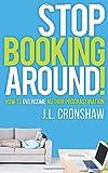 Stop Booking Around!: How to Overcome Author Procrastination