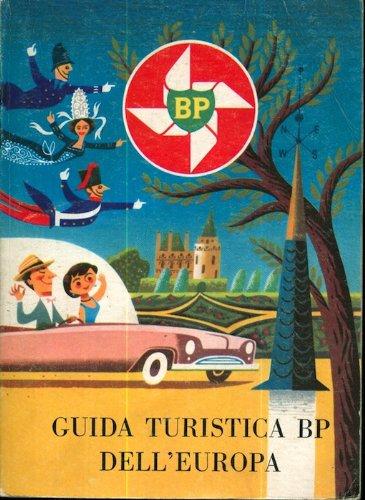 guida-turistica-bp-delleuropa-la-chiave-per-un-automobilismo-pi-facile-ed-una-visita-pi-piacevole