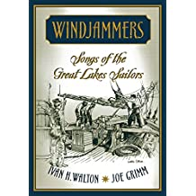 Windjammers: Songs of the Great Lakes Sailors