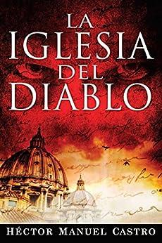 La Iglesia Del Diablo par [Castro, Hector]