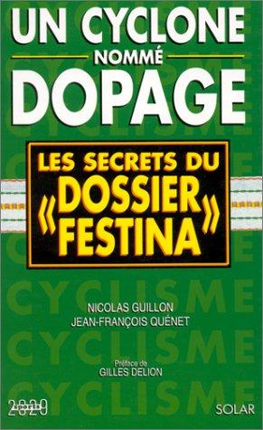 CYCLONE NOMME DOPAGE...FESTINA par Jean-François Quénet
