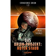 Strikeforce Orion 1.3 - Das Orion-Projekt: Roter Staub