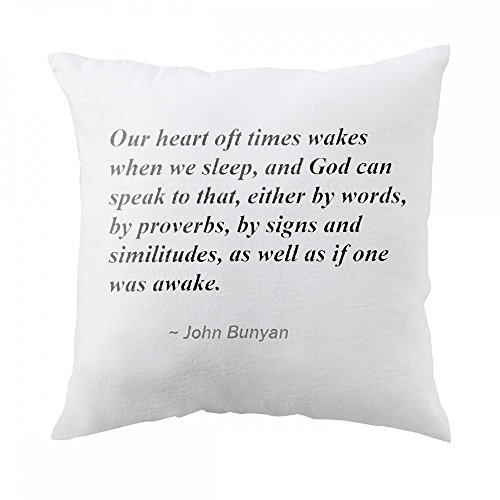 Pillow with Our heart oft times wakes when we sleep, and God can speak to that, either by words, by proverbs, by signs and similitudes, as well as if one was awake.