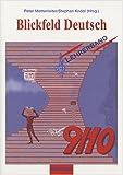 Blickfeld Deutsch. Arbeitsb?cher f?r das Gymnasium (Klasse 5-10) / Sch?lerband 9/10: Lehrerband 9/10