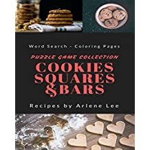 Cookies, Squares and Bars Recipes: Puzzle Game Collection - Word Search and Coloring Pages