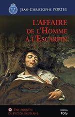L'affaire de l'homme à l'escarpin (T.2) de Jean-Christophe Portes