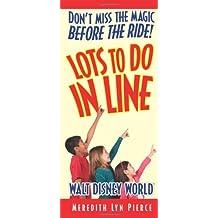 Lots to Do in Line Walt Disney World