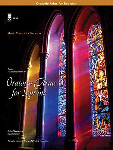Oratorio Arias for Soprano: With Piano Accompaniment