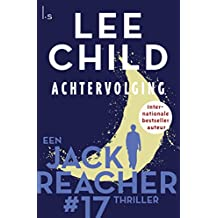 Achtervolging (Jack Reacher Book 17)
