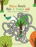 Maze Book For 4 Years old: Girls Activity Book 100 Puzzles: Volume 1 (Maze Book Childrens)