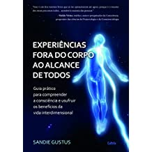 Experiências Fora do Corpo ao Alcance de Todos (Em Portuguese do Brasil)