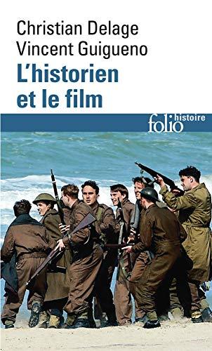 L'historien et le film par Vincent Guigueno