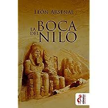 La boca del Nilo (Spanish Edition)