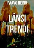 Länsi trendi (Finnish Edition)